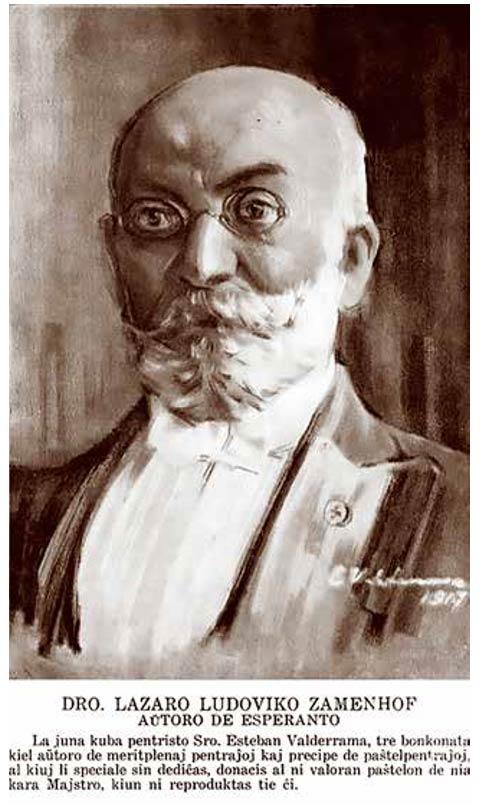 La página 9 de la edición de Latinamerika Esperantisto, de febrero de 1917, la ocupa la reproducción (en colores) de un retrato de Zamenhof, al pastel, obra del pintor cubano Esteban Valderrama, donada por el autor a la SCPE.
